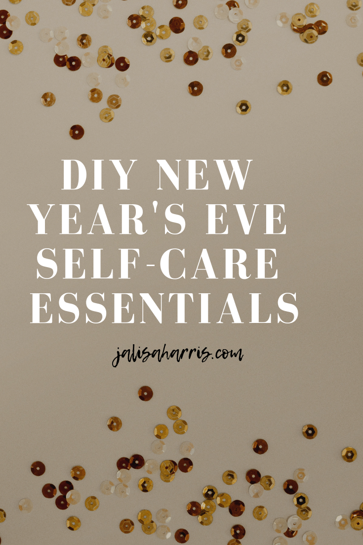 DIY New Year's Eve Self-Care Essentials